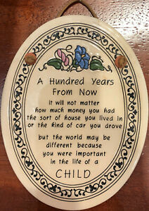 """TRINITY POTTERY 7quot; OVAL SHAPED WALL PLAQUE WITH """"A HUNDRED YEARS FROM NOW"""" POEM"""