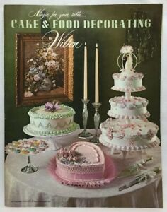 CAKE & FOOD DECORATING By Wilson Magic For Your Table 11 Lessons Weddings Ideas