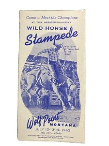 Wild Horse Stampede Wolf Point Montana MT July 1963 Vintage Brochure 40th Year $16.95