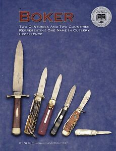 Boker Knife Book Two Centuries amp; Two Countries Representing One Name in Cutlery