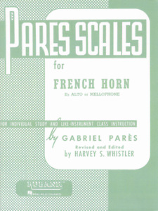 Pares Scales for Horn Eb Alto or Mellophone For Individual Study and Like Instr