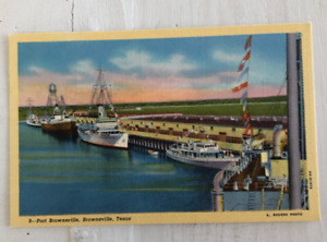 vintage postcard PORT BROWNSVILLE TEXAS Gateway to Mexico ships boats A. Rogers
