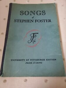 1939 SONGS OF STEPHEN FOSTER VINTAGE SONG PAPERBACK BOOK PITTSBURGH EDITION