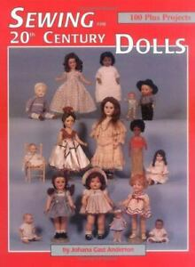 1996 Sewing for 20th Century Dolls Craft Pattern Book Johana G. Anderton Clothes $9.99