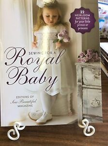 SEW BEAUTIFUL SEWING FOR A ROYAL BABY 22 HEIRLOOM PATTERNS WITH CD $54.00