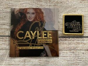 CAYLEE HAMMACK If It Wasn#x27;t for You Autographed Signed CD amp; FAM Patch Autograph $49.99
