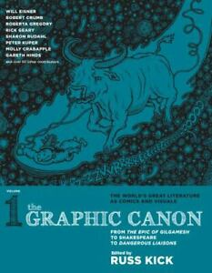 The Graphic Canon Vol. 1: From the Epic of Gilgamesh to Shakespeare to Dangero