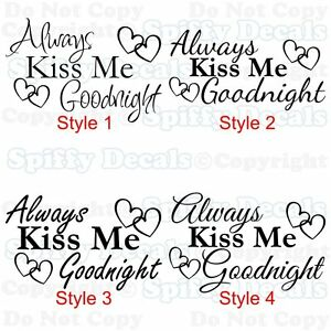 ALWAYS KISS ME GOODNIGHT HEARTS Love Quote Vinyl Wall Decal Decor Sticker Art