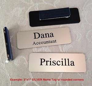 Custom Employee Name Tag smth Silver w Corner Rounds amp; magnet attachment 1quot; x 3quot;