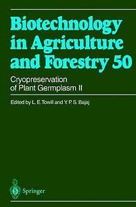 Cryopreservation of Plant Germplasm II (Biotechnology in Agriculture and Forestr