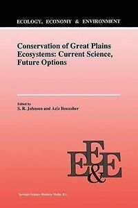 Conservation of Great Plains Ecosystems: Current Science Future Options (Ecolog