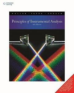 Principles of Instrumental Analysis by F. James Holler Stanley R. Crouch and... $23.99