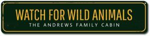 Watch For Wild Animals Sign, Personalized Family Name Cabin Sign ENSA1001721