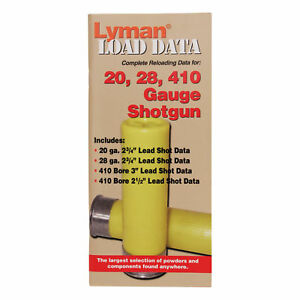 Lyman 2028 Load Data Book Gauge.410 Bore Shot Shells 72 Pages 9780002