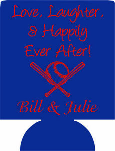 Baseball Wedding Koozies no minimums love laughter and happily ever after