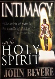 Intimacy with the Holy Spirit 2 Dvds John Bevere Rare Deluxe Edition