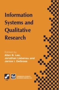 Information Systems and Qualitative Research: Proceedings of the IFIP TC8 WG 8.2