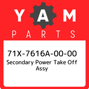 71X-7616A-00-00 Yamaha Secondary power take off assy 71X7616A0000 New Genuine O