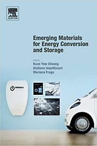 NEW Emerging Materials for Energy Conversion and Storage by Kuan Yew Cheong