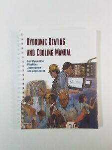 Modern Hydronic Heating and Cooling Manual for Journeymen and Apprentices
