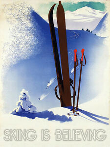 Vintage Skiing is believing poster reproduction steel sign cabin mountain decor