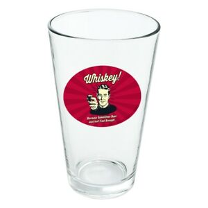 Whiskey Because Beer Isn't Fast Enough Novelty 16oz Pint Drinking Glass Tempered