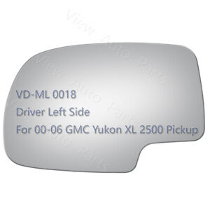 Driver Left Side Replace Mirror Glass for 00 06 GMC Yukon XL 2500 LH Pickup 2780 $13.56