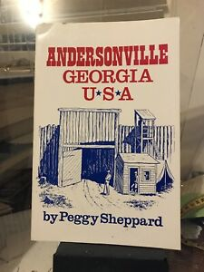 Andersonville Georgia USA Paperback by Peggy Sheppard SCARCE $14.00