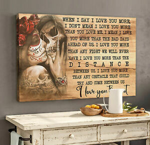 Skull Tattoo When I Say I Love You More Poster No Frame