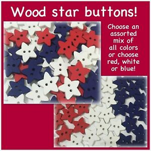 16 32 or 64 16mm Wood Star Buttons 16 mm Star Sewing Red White Blue stars wood $5.00