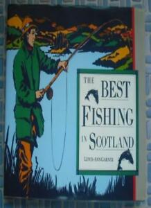 The Best Fishing in Scotland By Lewis Ann Garner