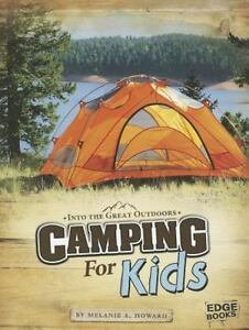 Camping for Kids Into the Great Outdoors