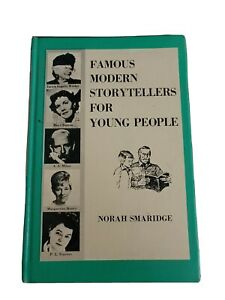 Famous Modern Storytellers for Young People by Norah Smaridge $24.00