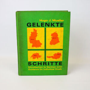 Gelenkte Schritte Introduction to German with Guidance for Individual Study
