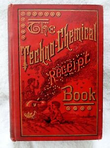 ANTIQUE ORIGINAL THE TECHNO CHEMICAL RECEIPT BOOK 1886 HARDBACK $125.00