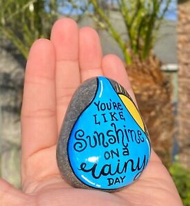 Hand Painted Rock stone art sunshine on a rainy day quote $14.75