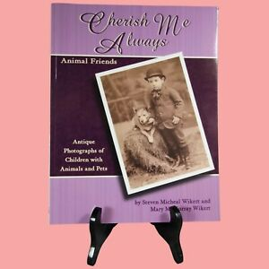 Beautiful Book Antique Photographs of Children with Animals amp; Pets 321 $9.99