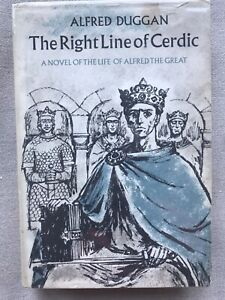 The Right Line of Cerdic by Alfred Duggan Hardcover 1st Alfred the Great $29.99
