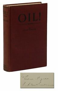 Oil SIGNED by UPTON SINCLAIR First Edition 1st Print 1927 Self Published $4800.00