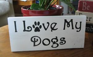 Primitive Sign I Love My Dogs CUTE! NEW!