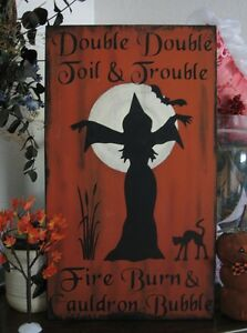 Primitive Halloween Sign Witch Double Double Toil and Trouble Witch Chant Bats
