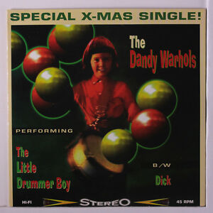 DANDY WARHOLS: The Little Drummer Boy / Dick 45 (PS, red wax, sm corner crease)