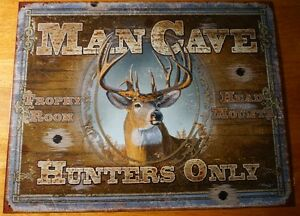 MAN CAVE HUNTERS ONLY Deer Buck Hunting Cabin Home Decor Bullet Hole Sign - NEW