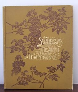 Sunbeams of Health and Temperance - 1888 Pacific Press