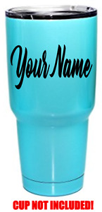 YOUR TEXT Vinyl Decal Tumbler Sticker Window Bumper CUSTOM Personalized Cup Name $2.39
