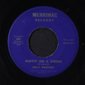 BILLY PROPHET: Puppet On A String It's Never Too Late 45 label wear, plays s