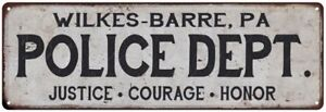 WILKES-BARRE, PA POLICE DEPT. Home Decor Metal Sign Gift 106180012915