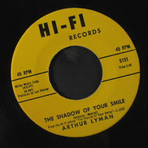 ARTHUR LYMAN: The Shadow Of Your Smile  Imua Kamehameha 45 Easy Listening
