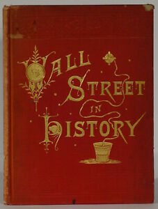 Wall Street History by Martha J. Lamb 1883 first edition illustrated