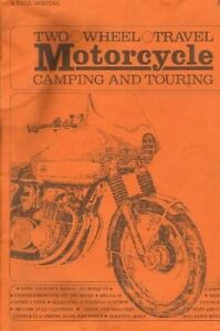 1972 Two Wheel Travel Motorcycle Camping and Touring Book